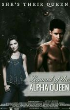 The Legend Of the Alpha Queen(Completed) by kbfoster01
