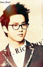 Mr. Rich Guy [Suho Fanfic] by Yamadrea007