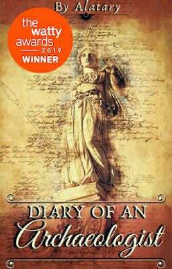Diary Of An Archaeologist [Wattys 2019 Non-fiction Winner]