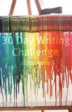 Thirty Day Writing Challenge! ✮ by queensley