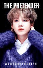 THE PRETENDER // BTS AU by _Yoongmochi_