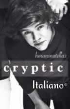 Cryptic (italian translation) by ximniallkia