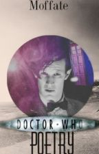 Doctor Who Poetry (Volume I) by BlurryfacedFren