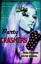 Party Crashers by FatalShadow