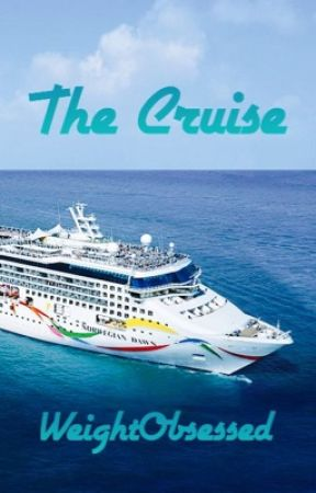 The Cruise by WeightObsessed