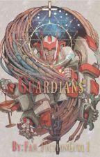 1. Guardians (A TFP Fanfiction Story) by Fan_FictionGirl1