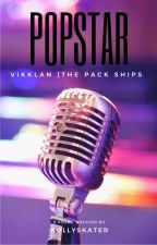 Popstar- Vikklan [The Pack Ships] by hollyskater