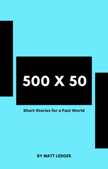 500 x 50: Short Stories for a Fast World