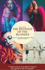 The Revenge Of The Blondes by Snow_Leaves
