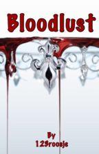 Bloodlust by 123roosje
