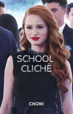 School Cliché - Choni by jakevkofficial