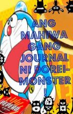 Ang Mahiwagang Journal ni Dorei-monster! by Drei_Esquivel