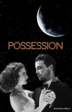 Possession by madaboutfalice