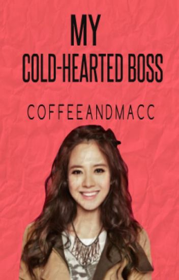 MY COLD-HEARTED BOSS