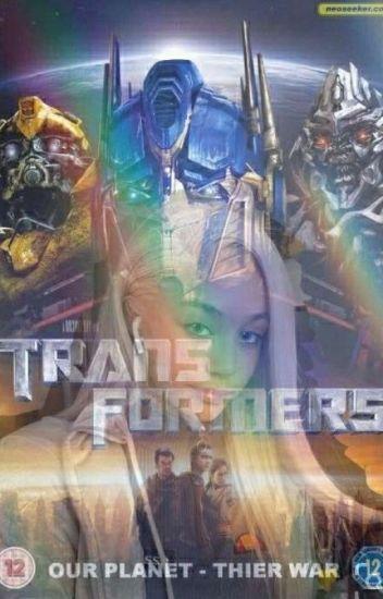♥♥Prophecy Child / A Transformers Fanfic♥♥ - - Wattpad
