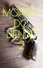 MORRO DO DENDÊ 2 by MadeinFavela