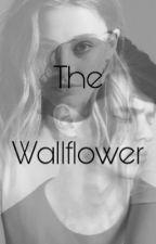 The Wallflower by 1AbbyBear3