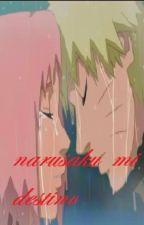"""Narusaku """"Mi Destino"""" by mikimartinez20"""