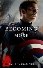 Becoming More (3) >>>Steve Rogers by allynmck1