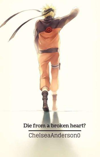 Broken Hearted Naruto X Reader Chelsea Anderson Wattpad