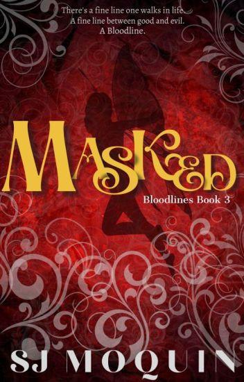 Bloodlines: Masked ~Book 3~