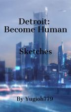 Detroit: Become Human - Sketches by Yugioh779