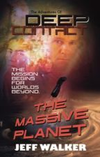 The Massive Planet - Deep Contact: The Mission Adventures by JeffWalker9