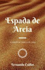Espada de Areia by FernandaCaldas9