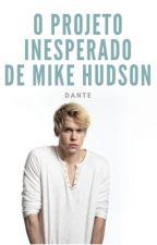 O Projeto Inesperado de Mike Hudson by TheLucca