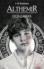 ALTHEMIR - Dos Caras || #PGP2019 by AMRomasanta