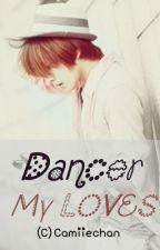 Dancer My Loves by camiiechan