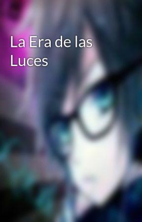La Era de las Luces by BetaQuark