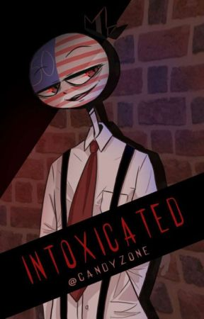 Intoxicated // Countryhumans RusAme by CandyZONE