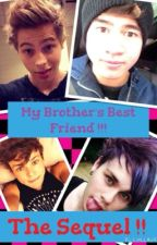 My brothers best friend (5sos) (sequel) by Hemmings2807