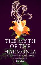 The Myth of the Harmonia by Eurolyn