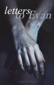 letters to evan | e.p.  by lethe-c