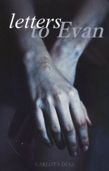 letters to evan | e.p.