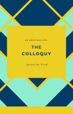 The Colloquy by Abhay-Aditya-Jain