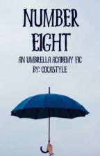 Number Eight ~ An Umbrella Academy Fic by cocastyle