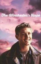 The Winchester's Hope by anonoymous2580