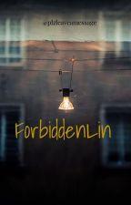 forbidden lin by Plzleaveamessage