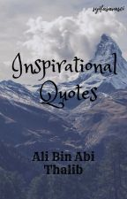 Inspirational Quotes Ali Bin Abi Thalib by syifasavasci