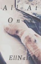 All At Once (Luke Hemmings Story) by EllNattila