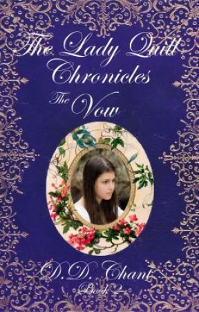 The Vow (Lady Quill Chronicles, #2) by DD_Chant