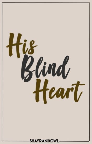 His Blind Heart [KathNiel]