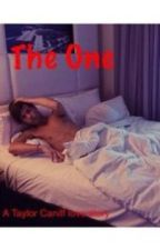 The One(a taylor caniff love story) by hannahpop0623