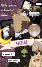 ♥ Brim Oneshots ♥ by Keiywann