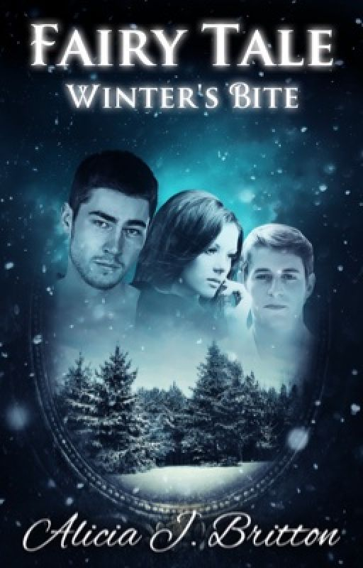 Fairy Tale: Winter's Bite (Book 1) by Fairytale_Fabler