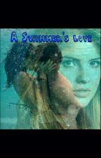 A Swimmer's Love by NaRrYsToRaNxxxx
