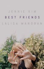 bestfriends ; jenlisa by sayalohatoalpha